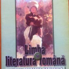 LIMBA SI LITERATURA ROMANA PENTRU TESTAREA NATIONALA - A. Costache, Fl. Ionita - Culegere Romana, Art