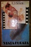 Carte - K.J. Benes - Viata furata, Alta editura, 1992