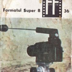 FORMATUL SUPER 8 de MIHAI MUSCELEANU 2 VOLUME - Carte Fotografie