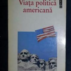 Samuel P. Huntington VIATA POLITICA AMERICANA Ed. Humanitas 1994 - Carte Politica
