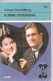 "(C4362) IUBIRE INTERZISA DE SUSAN OXEMBERG, EDITURA ALCRIS, 2009, COLECTIA ""EL SI EA"", ROMAN DE DRAGOSTE"