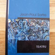 SARTRE - TEATRU (Rao, 2004) - Mustele, Cu usile inchise, Morti fara ingropaciune - Roman