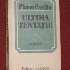 Platon Pardau - Ultima tentatie (autograf)