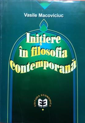 INITIERE IN FILOSOFIA CONTEMPORANA - Vasile Macoviciuc foto