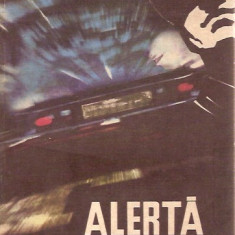 ALERTA LA MILITIE / GHEORGHE ALDEA, 27 - Carte de aventura