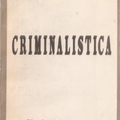 ION MIRCEA - CRIMINALISTICA {1992}