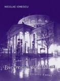 Nicolae Ionescu - Bucurestiul de altadata 69 ilustratii Bucuresti interbelic Nae