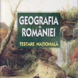 GEOGRAFIA ROMANIEI - TESTARE NATIONALA de STELUTA DAN ED. ART