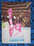 Iosif SAVA - SONORITATI AMERICANE (prima editie, 1990, autograf pt. IOSIF CONTA)