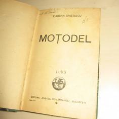 FLORIAN CRISTESCU-MOTODEL (ROMAN )EDITIE PRINCEPS= 1934 - Carte Editie princeps