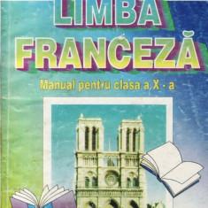 LIMBA FRANCEZA - MANUAL PT CLASA A X A de AURORA BOTEZ si MARIANA PERISANU ED. DIDACTICA, 1998 - Manual scolar didactica si pedagogica, Clasa 10, Didactica si Pedagogica, Limbi straine