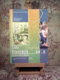 Viorica Aura Paus - Limba franceza manual pentru clasa a IX a si a X a Scoala de arte si meserii