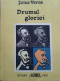 DRUMUL GLORIEI - Jules Verne, Alta editura, Jules Verne