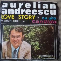 Aurelian Andreescu Love Story Nu Uita Valuri Albe Candida disc single Muzica Pop electrecord, VINIL