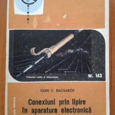 CONEXIUNI PRIN LIPIRE IN APARATURA ELECTRONICA - Ioan C. Bacivarof - Carti Electronica