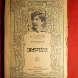 Al.Vlahuta - DREPTATE - Ed. 1922 - Nuvela