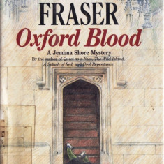 OXFORD BLOOD de ANTONIA FRASER (IN LIMBA ENGLEZA) - Carte in engleza