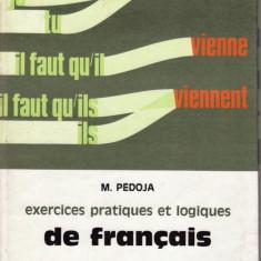 EXERCICES PRATIQUES ET LOGIQUES DE FRANCAIS. CYCLE ELEMENTAIRE DEUXIEME ANNEE de M. PEDOJA