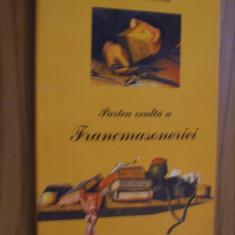 PARTEA OCULTA A FRANCMASONERIEI -- C. W. Leadbeater -- [ 1996, 221 p. ] - Carte masonerie