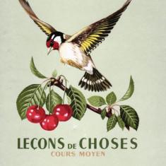 LECONS DES CHOSES - COURS MOYEN de M. ORIEUX si M. EVERAERE