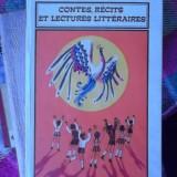 CONTES, RECITS ET LECTURES LITTERAIRES -LIMBA FRANCEZA-POUR LES ELEVES DE V-X