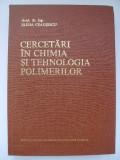 Elena Ceausescu - Cercetari in chimia si tehnologia polimerilor (1983)