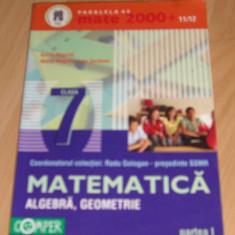 Matematica clasa a VII-a -2 vol. Mate 2000 - Manual scolar paralela 45, Clasa 7, Paralela 45