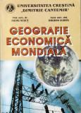 GEOGRAFIE ECONOMICA MONDIALA de SILVIU NEGUT si BOGDAN SUDITU