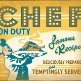 Reclama vintage CHEF ON DUTY