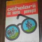 EDUARD JURIST - OCHELARI DE SCRIS POVESTI. ilustrata - Carte de povesti