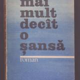 Pavel Peres - Mai mult decat o sansa - Roman, Anul publicarii: 1985