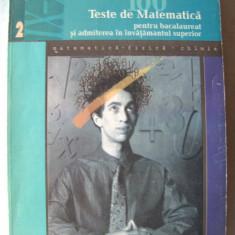 """""""100 TESTE DE MATEMATICA pentru BACALAUREAT si ADMITEREA IN INVATAMANTUL SUPERIOR"""", Liviu Pirsan, 1998. Carte noua, Alta editura"""