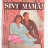 Ana Harrison - Sunt mama! - Roman, Anul publicarii: 1992