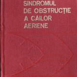 SINDROMUL DE OBSTRUCTIE A CAILOR AERIENE de ST. DUTU