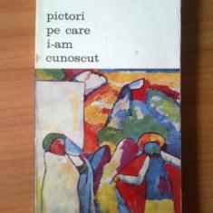 z  Jacques Lassaigne - Pictori pe care i-am cunoscut