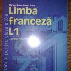 Carte - Mariana Popa, Angela Soare - Limba franceza L1 - Limba moderna - Manual pentru clasa a X-a - Manual scolar humanitas, Clasa 10, Humanitas, Limbi straine