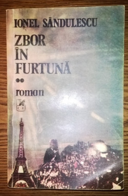 Carte - Ionel Sandulescu - Zbor in furtuna - II foto