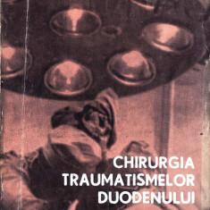 CHIRURGIA TRAUMATISMELOR DUODENULUI de GHEORGHE NEAGOE - Carte Chirurgie