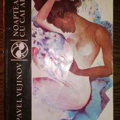 Carte - Pavel Vejinov - Noaptea cu cai albi