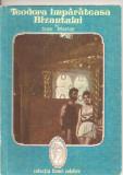 (C4259) TEODORA IMPARATEASA BIZANTULUI DE JEAN MORLAY, EDITURA INTIM, COLECTIA FEMEI CELEBRE, Alta editura