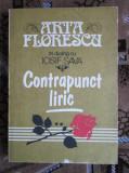 Arta FLORESCU in dialog cu Iosif SAVA - CONTRAPUNCT LIRIC (AUTOGRAF IOSIF SAVA), Alta editura