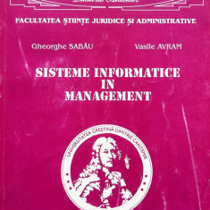 SISTEME INFORMATICE IN MANAGEMENT - Gheorghe Sabau, Vasile Avram - Carte Management
