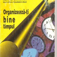 (C4235) ORGANIZEAZA-TI BINE TIMPULDE LOTHAR J SEINVERT, EDITURA RENTROP STRATON, TRADUCERE DE MARIANA CROITORU, 1997 - Carte dezvoltare personala