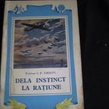 DE LA INSTINCT- LA RATIUNE- -I. P. FROLOV-1953-, Alta editura