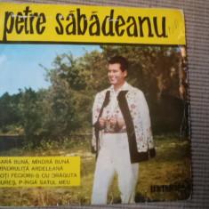 Petre sabadeanu disc single vinyl Muzica Populara electrecord folclor romanesc, VINIL