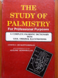 THE STUDY OF PALMISTRY FOR PROFESSIONAL PURPOSES - Comte C. de Saint-Germain