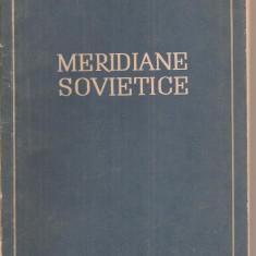 (C4204) MERIDIANE SOVIETICE DE GEO BOGZA, ESLA, 1953, Alta editura