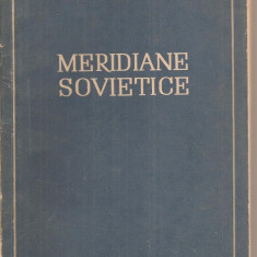 (C4204) MERIDIANE SOVIETICE DE GEO BOGZA, ESLA, 1953 - Roman istoric