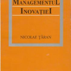 Managementul inovatiei - Nicolae Taran, Alta editura