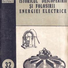 ISTORICUL DESCOPERIRII SI FOLOSIRII ENERGIEI ELECTRICE